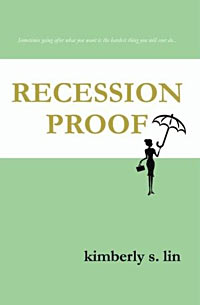 Free Book GiveAway: Recession Proof by Kimberlly S. Lin